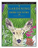 Drzewucki, Vincent: Gardening in Deer Country