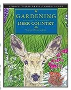 Gardening in Deer Country (Gardening Guides…
