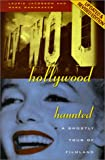 Jacobson, Laurie: Hollywood Haunted