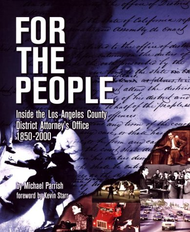 for-the-people-inside-the-los-angeles-county-district-attorneys-office-1850-2000
