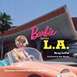 Lavoi, Greg: Barbie Loves L.A: America's Favorite Doll Sees the Sites