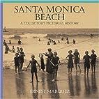 Santa Monica Beach: A Collector's…