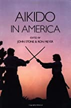 Aikido in America (Io, No. 52.) by John…