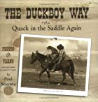 The Duckboy way, or, Quack in the saddle…