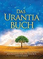 Das Urantia Buch (German Edition) by Urantia…