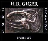 Giger, H.R.: H.R. Giger Calendar 2003