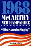Hoeh, David Charles: 1968-McCarthy-New Hampshire: I Hear America Singing