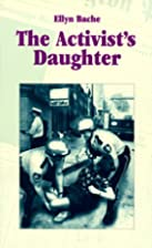 The Activist's Daughter (Coming of Age…