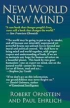 New World New Mind: Moving Toward Conscious…