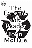 McHale, John: The Expendable Reader: Articles on Art, Architecture, Design and Media 1951-1978