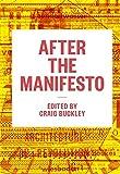 Alcolea, Rubén: After the Manifesto