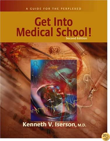 Get into Medical School: A Guide for the Perplexed