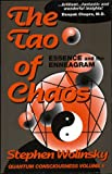 Wolinsky, Stephen: The Tao of Chaos: Essence and the Enneagram