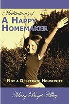 Meditations of a Happy Homemaker: Not a…