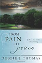 From Pain to Peace - JOY in the Midst of…