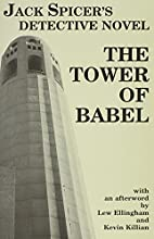 The Tower of Babel by Jack Spicer