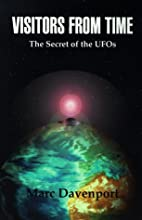 Visitors From Time: The Secret of the UFOs…
