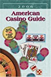 Curtis, Anthony: American Casino Guide 2006