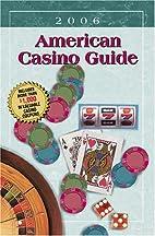 American Casino Guide 2006 (American Casino…