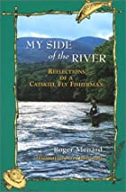 My Side of the River: Reflections of a…