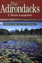 The Adirondacks by Thomas Morris Longstreth