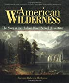 American Wilderness: The Story of the Hudson…