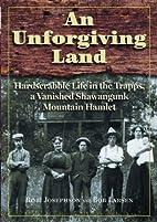 An Unforgiving Land: Hardscrabble Life in…