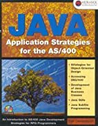 Java applications strategies for the AS/400…