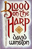 Winston, David: Blood on the Harp