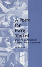 A Poem for Every Student: Creating Community…