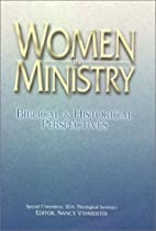 Women in Ministry: Biblical and Historical…