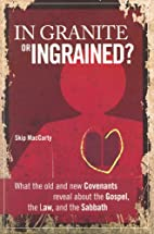 In Granite or Ingrained? What the Old and…