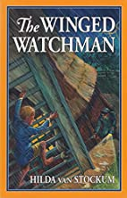 The Winged Watchman (Living History Library…