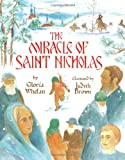 Whelan, Gloria: The Miracle of Saint Nicholas