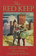 The Red Keep: A Story of Burgundy in 1165 by…