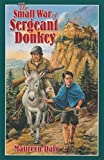 Daly, Maureen: The Small War of Sergeant Donkey
