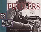 Martin, Philip: Farmhouse Fiddlers: Music & Dance Traditions in the Rural Midwest