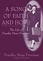 A Song of Faith and Hope: The Life of…
