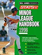 Stats Minor League Handbook 1998 (Annual) by…