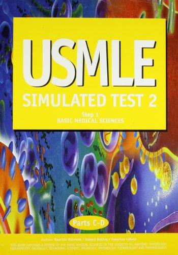 usmle-simulated-test-2-step-1-basic-medical-sciences-parts-c-d