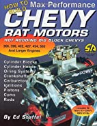 How to Build Max Performance Chevy Rat…