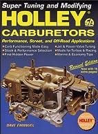Holley Carburetors (S-a Design) by Dave…