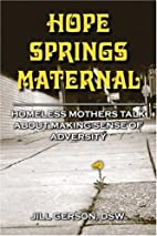 Hope Springs Maternal, 1st Edition by Jill…