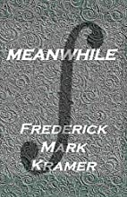 Meanwhile (Journal of Experimental Fiction)…