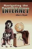 Wyatt, Allen L.: Success With Internet/Including Navigating the Internet