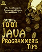 1001 Java Programmer's Tips (with CD-rom) by…
