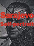 Fratkin, Leslie: Sarajevo Self-Portrait : The View from Inside