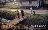 Fusco, Paul: RFK Funeral Train