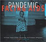 Annan, Kofi: Pandemic:  Facing AIDS