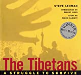 Lehman, Steve: The Tibetans: A Struggle to Survive